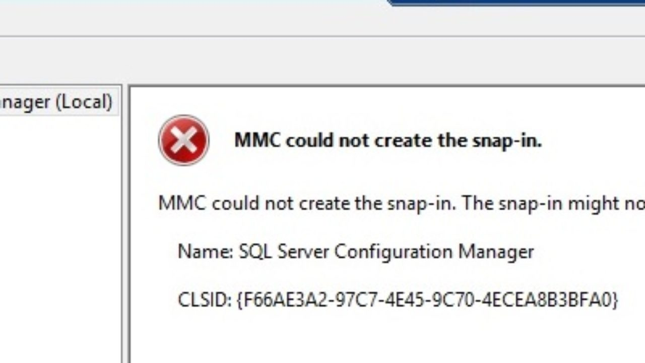 How to Fix SQL Server Configuration Manager Issue: MMC could not